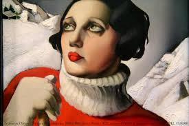 She reminds me of a Tamara de Lempicka painting, somehow. Image: theculturetrip.com Painting: 'Saint-Moritz', 1929