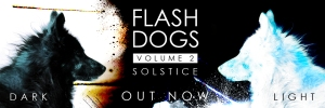 Flashdogs Solstice Light and Dark Anthologies. Image: thedustlounge.com